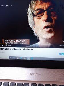 Antonio Mancini nella trasmissione Atlantide su LA7